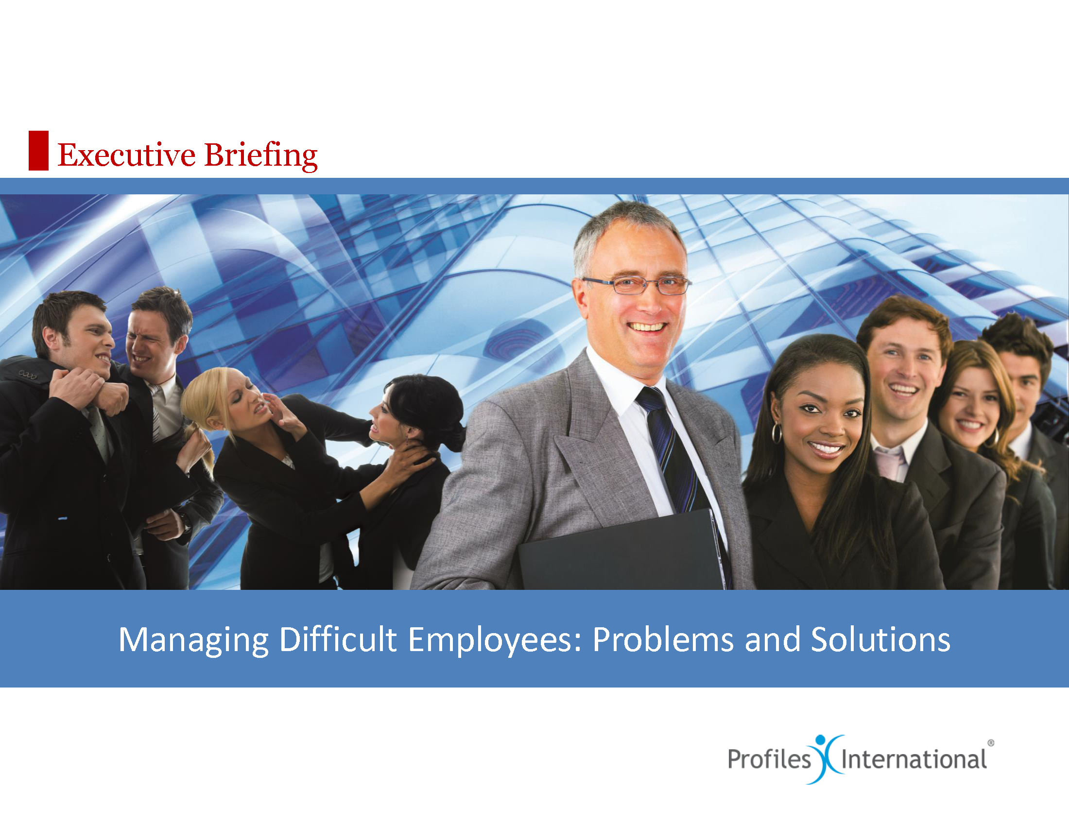 15-Managing Difficult Employees, Problems and Solutions