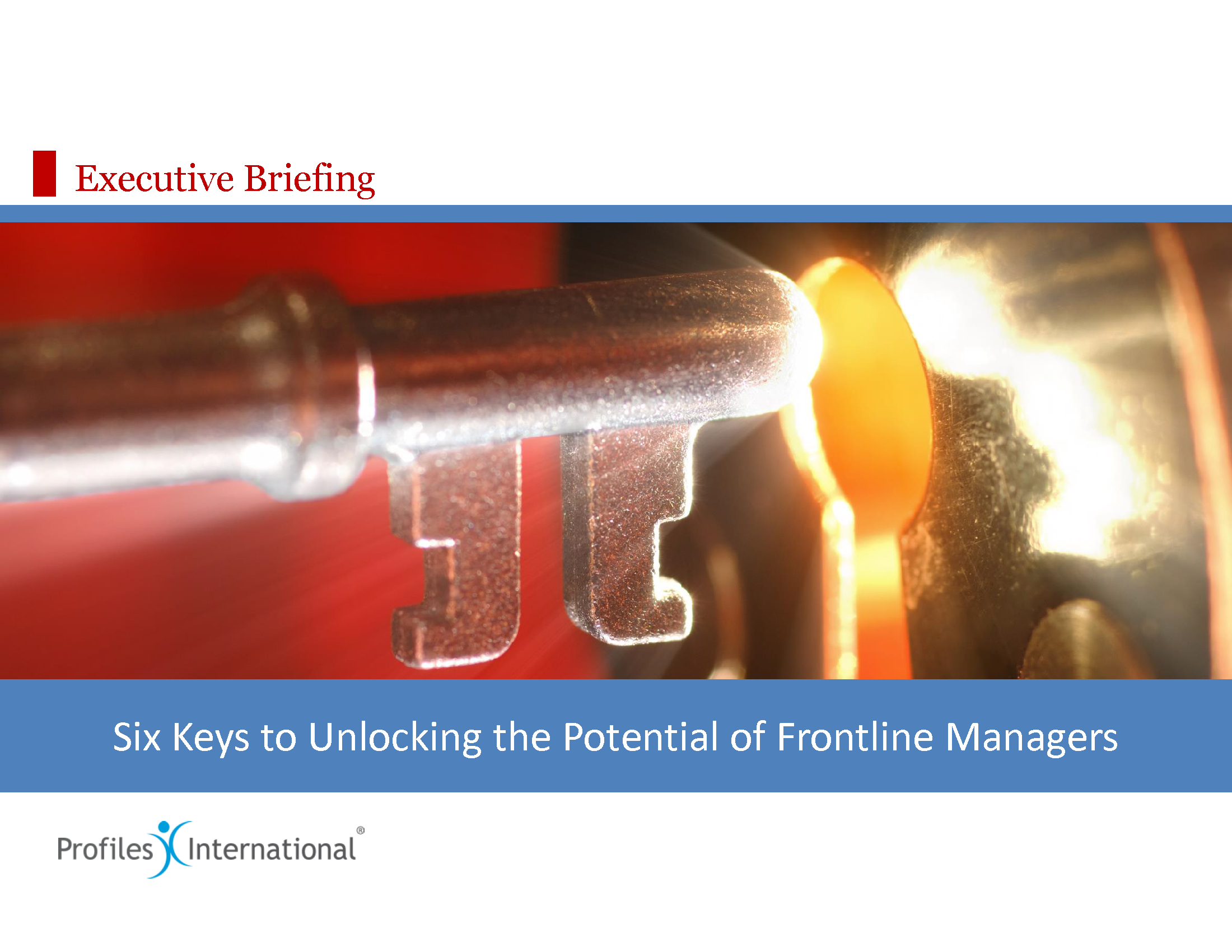 16-Six Keys to Unlocking the Potential of Frontline Managers